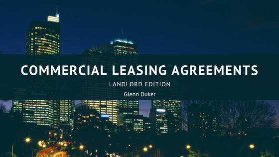 Commercial Leasing: Landlord Edition