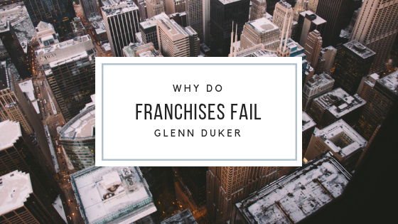 Why Do Franchises Fail