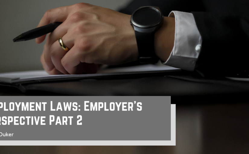 Employment Laws: Employer's Perspective Part 2